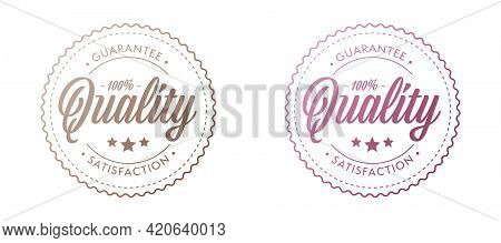 Guarantee Stamp Set. Premium Quality Satisfaction Sticker. Product Or Service Certification Badge. G