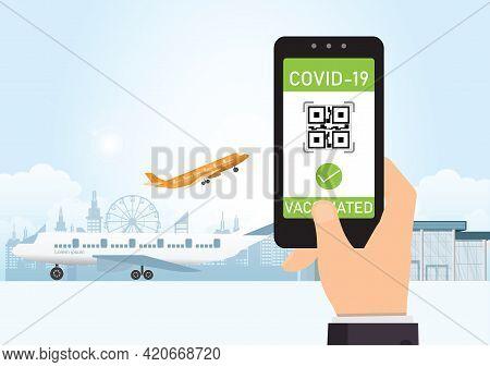 Vaccine Passport,tourist Using Immunity Passport App In Mobile Phone For Travel, Vector Illustration