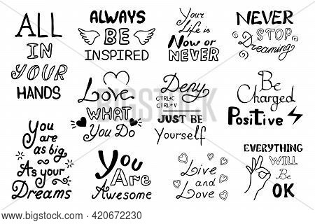 Collection Of Positiv Quotes. Set Of Inspiring And Motivating Quotes In Black Color, Isolated On Whi
