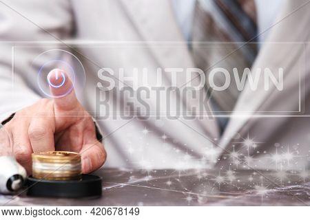 Businessman Hand Press Shutdown Button On Virtual Screen. Shutdown Screen Concept, Free Space For Te