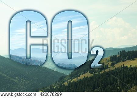 Concept Of Clear Air. Co2 Inscription And Beautiful Mountain Landscape