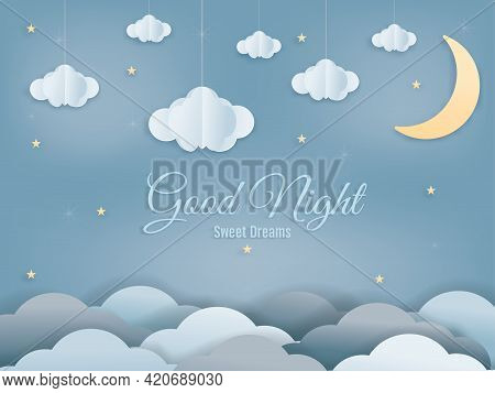 Good Night Isolated Elements For Your Design Sweet Dreams Background Paper Cut And Papercraft Style.