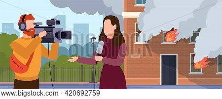 Fire Scene Report. Cartoon People Recording Reportage About Burning House. Live Streaming Press Revi