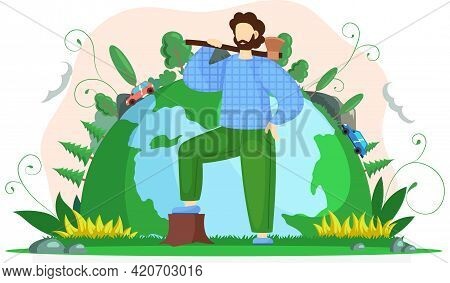 Lumberjack Forester Logger Carrying Ax Against Background Of Green Planet. Ecology Concept To Stop D