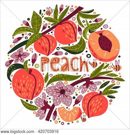 Set With Peach, Flowers, Peach Slices, Cute Little Bees And Flowering Peach Sprigs. Doodle Lettering