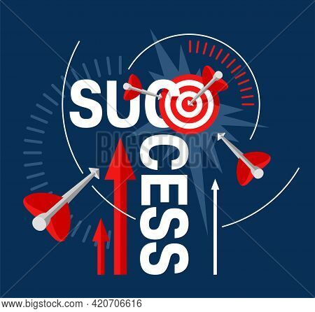 Success Concept In Abstract Style - Business Strategy And Targeting Success - Bulls Eye Hit In Arche