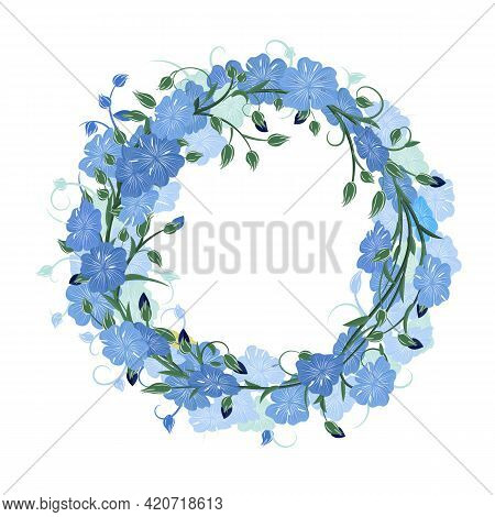 Round Wreath Of Flax Flowers, Stems And Buds. Blue Flax In The Form Of A Frame For Postcards And Inv