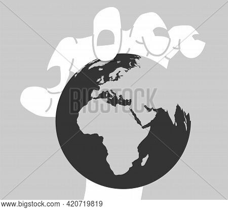 World Domination Concept. Vector Illustration Of A Big Hand Holding The Planet Earth.