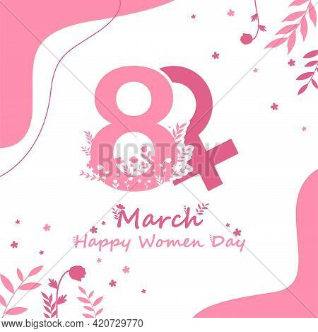 Happy International Women's Day. Vector Template With Cute Lady For Cards, Posters, Brochures And Ot