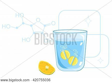 Ascorbic Acid Or Vitamin C. Chemical Formula. Effervescent Tablet Dissolves In A Glass Of Water. Lem