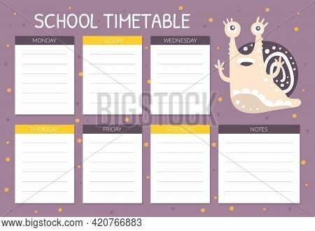 School Timetable With Cute Snail Character As Gastropod With Coiled Shell Vector Template