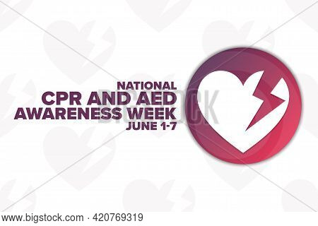 National Cpr And Aed Awareness Week. Holiday Concept. Template For Background, Banner, Card, Poster