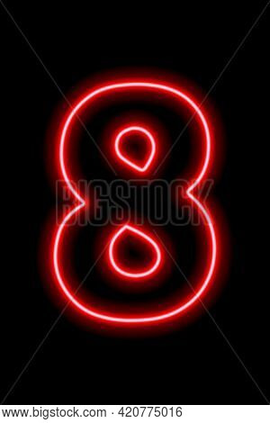 Neon Red Number 8 On Black Background. Learning Numbers, Serial Number, Price, Place. Vector Illustr