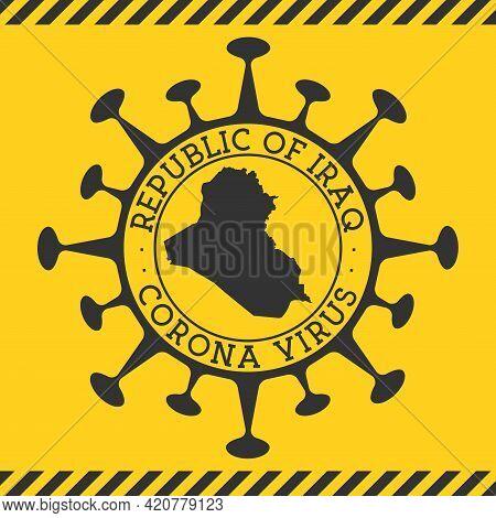 Corona Virus In Republic Of Iraq Sign. Round Badge With Shape Of Virus And Republic Of Iraq Map. Yel