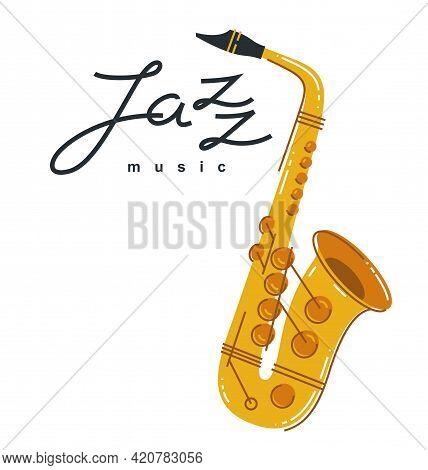 Jazz Music Emblem Or Logo Vector Flat Style Illustration Isolated, Saxophone Logotype For Recording