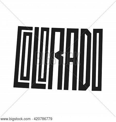 Colorado Lettering Vector Illustration. Isolated Black And White State Logo. Logotype Country Print.