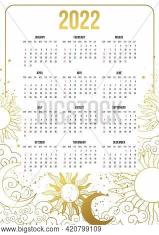 Calendar For 2022 With Astrological Boho Design, Golden Sun, Moon And Stars On A White Background. W