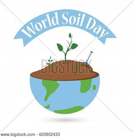 World Soil Day Design Vector Illustration For Poster Background And Banner Design, Earth