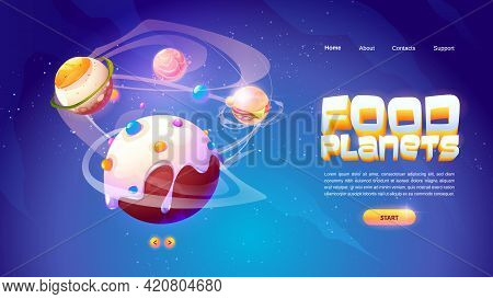 Food Planets Banner Of Space Arcade Game. Fantasy Planets With Fried Egg, Candy, Hamburger And Salmo