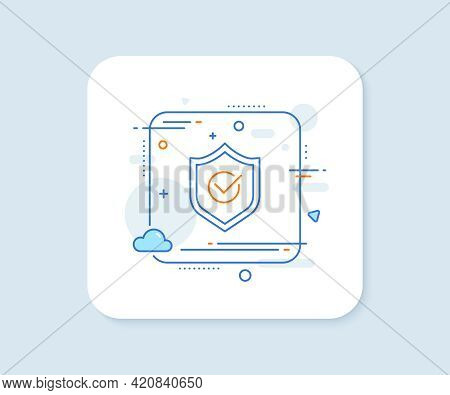 Approved Shield Line Icon. Abstract Square Vector Button. Accepted Or Confirmed Sign. Protection Sym