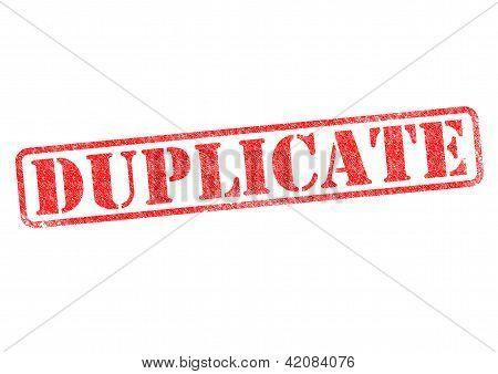 Duplicate