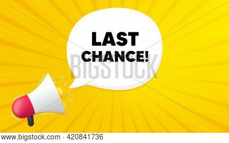 Last Chance Sale. Yellow Background With Megaphone. Special Offer Price Sign. Advertising Discounts