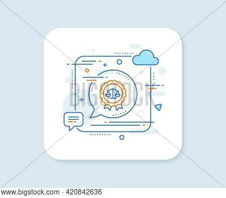 Justice Scales Line Icon. Abstract Square Vector Button. Judgement Award Sign. Legal Law Symbol. Jus