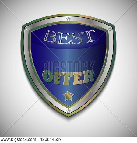 Vector Best Offer Badge Shield. Realistic Silver- Cooper And Blue Label - Badge, Best Offer With The