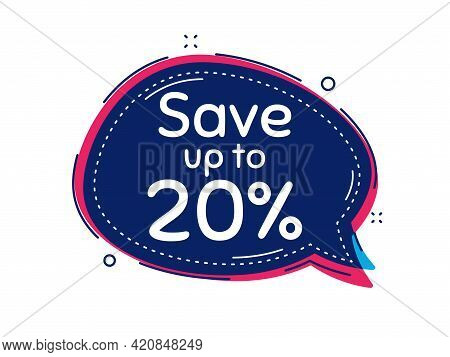 Save Up To 20 Percent. Thought Bubble Vector Banner. Discount Sale Offer Price Sign. Special Offer S