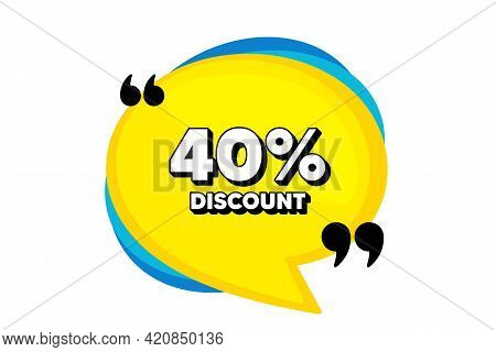 40 Percent Discount. Yellow Speech Bubble Banner With Quotes. Sale Offer Price Sign. Special Offer S