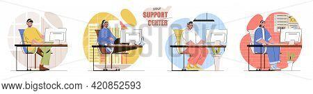 Your Support Center Concept Scenes Set. Helpdesk Operators In Headset Help Customers, Work In Call C
