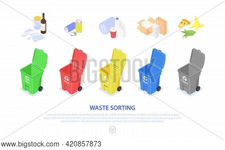 Concept Banner For Sorting And Recycling Waste. Colored Trash Cans. Separation And Processing.