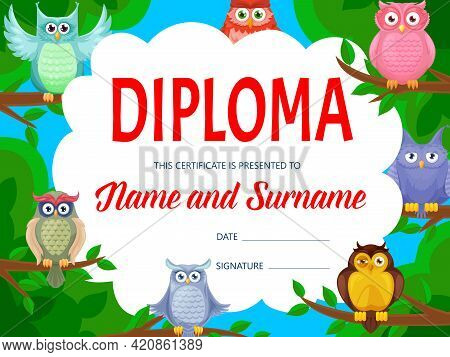 Education Diploma With Cartoon Owls And Funny Owlets. Kids Education Achievement Certificate, Kinder
