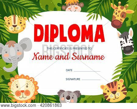 Kids Diploma With Cute Cartoon Animals. Vector Certificate With Funny Elephant, Leopard, Giraffe And