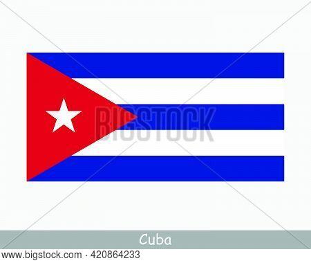 National Flag Of Cuba. Cuban Country Flag. Republic Of Cuba Detailed Banner. Eps Vector Illustration