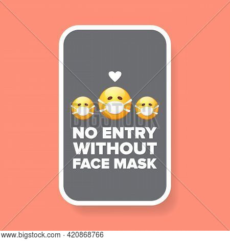 No Entry Without Face Mask Icon Sticker Or Poster With Yellow Smile Face With Mouth Face Mask Isolat
