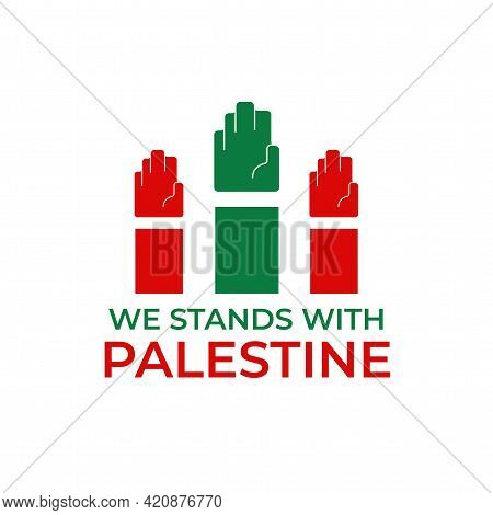 We Stand With Palestine Poster Design Vector. Pray For Palestine, Save Muslims, Palestine Protest Pl