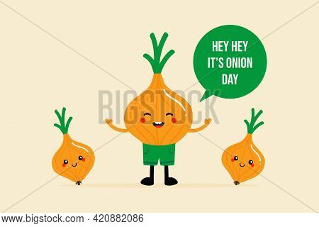 National Onion Day Vector Greeting Card, Illustration With Cute Cartoon Style Onion Characters With