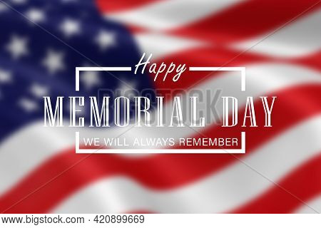 Memorial Day - Remember And Honor Poster. Usa Memorial Day Celebration Close Up. American National H