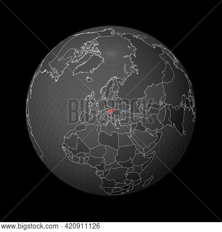Dark Globe Centered To Hungary. Country Highlighted With Red Color On World Map. Satellite World Pro