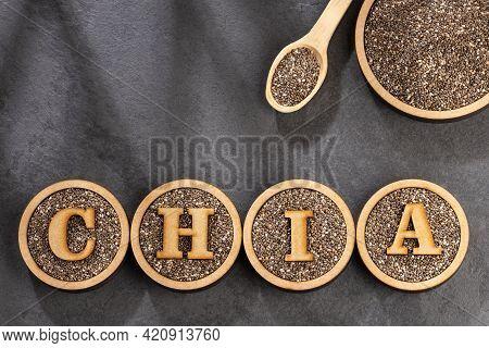 Salvia Hispanica - Organic Chia Seeds. Text Space