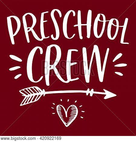 Preschool Crew T-shirt Design Vector White Graphic