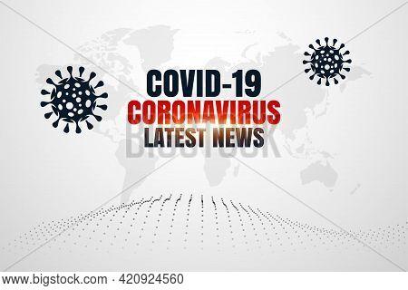 Covid19 Coronavirus Latest News And Updates Background