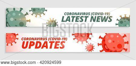 Coronavirus Covid19 Latest News And Updates Banner Design