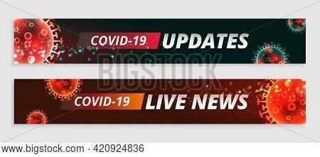 Covid19 News And Coronavirus Updates Banners Set