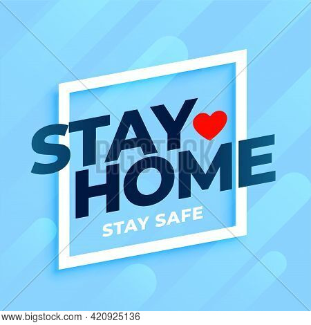 Stay Home Stay Safe Background In Blue Colors
