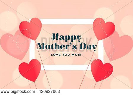 Happy Mothers Day Lovely Hearts Card Wishes Background