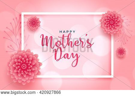 Beautiful Pink Flower Mothers Day Wishes Card Design