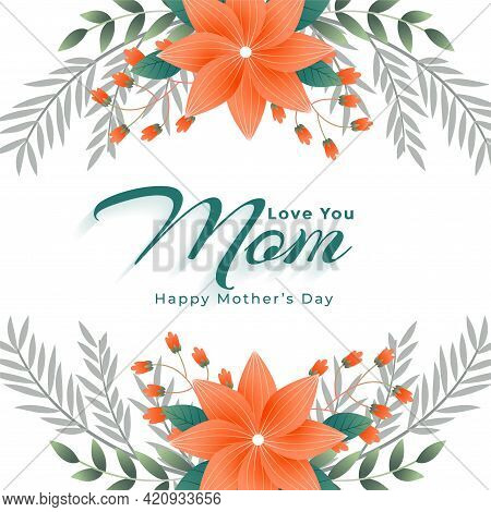 Happy Mothers Day Flower Decoration Background Design