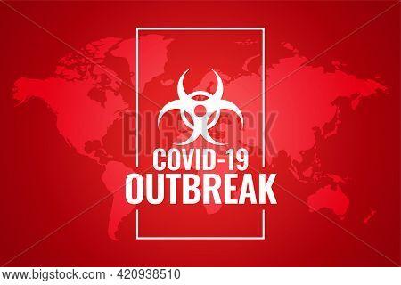 Global Novel Corobavirus Outbreak Red Background Design